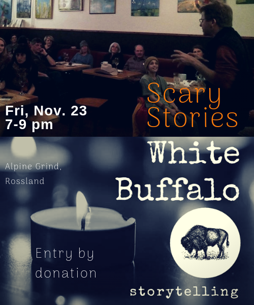 White Buffalo Storytelling: Scary Stories | Bhubble